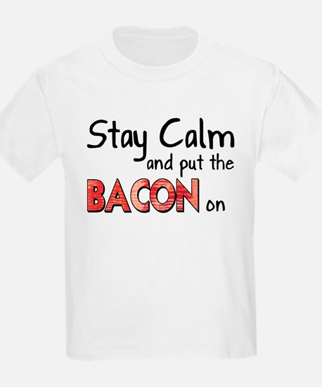 Keep Calm and Put the Bacon O T-Shirt