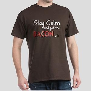 Keep Calm and Put the Bacon O Dark T-Shirt