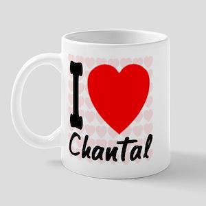 I Love Chantal Mug