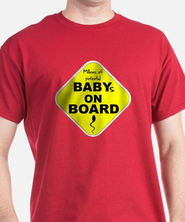 Millions of Babies On Board T T-Shirt