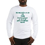 Bisexuals Long Sleeve T-Shirt