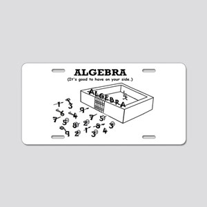 ALGEBRA GOOD ON YOUR SIDE Aluminum License Plate