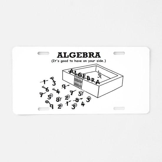 ALGEBRA GOOD ON YOUR SIDE Aluminum License Plate