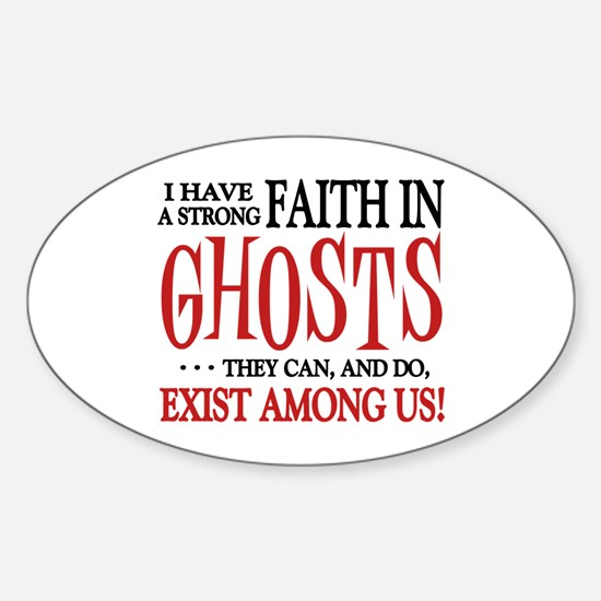 Ghosts Exist Sticker (Oval)