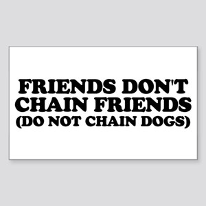 Friends don't chain Sticker (Rectangle)