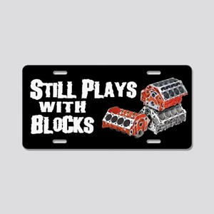 Still Plays With Blocks Aluminum License Plate