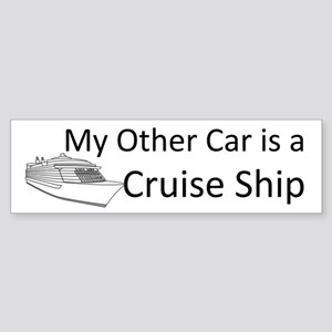 My Other Car is a Cruise Ship Bumper Sticker