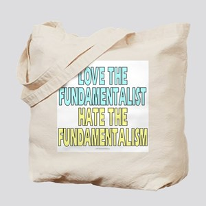 Love the fundamentalist... (canvas tote bag)