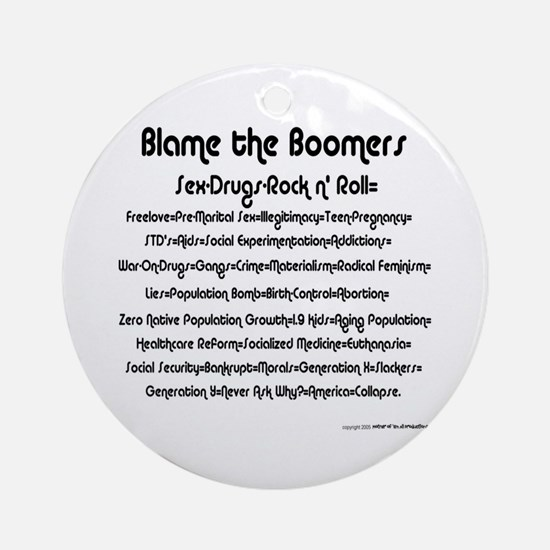 Blame the Boomers Ornament (Round)