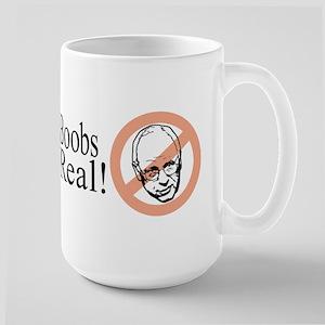 Boobs are Real Anti-Bush Large Mug