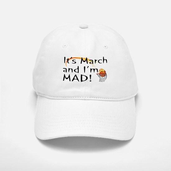 Mad About March Baseball Baseball Cap
