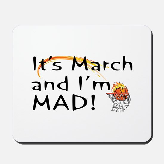 Mad About March  Mousepad
