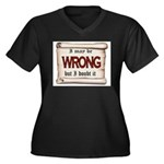 WRONG Plus Size T-Shirt