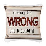 WRONG Woven Throw Pillow