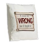 WRONG Burlap Throw Pillow