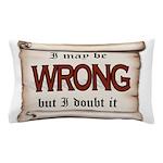WRONG Pillow Case