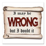 WRONG Square Car Magnet 3
