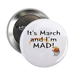 "Mad about March 2.25"" Button (10 pack)"