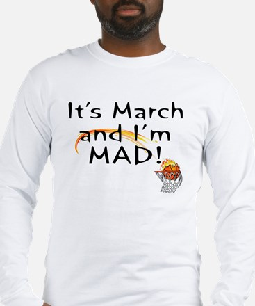 Mad about March   Long Sleeve T-Shirt