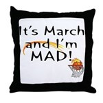 Mad about March Throw Pillow