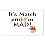Mad about March Rectangle Sticker