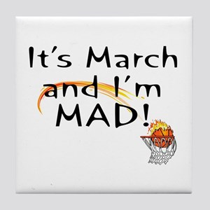 Mad about March   Tile Coaster