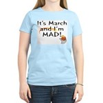 Mad about March Women's Pink T-Shirt