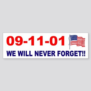 911 We will never forget Bumper Sticker