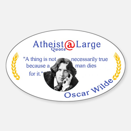 Oscar Wilde Quote truth and death Sticker (Oval)