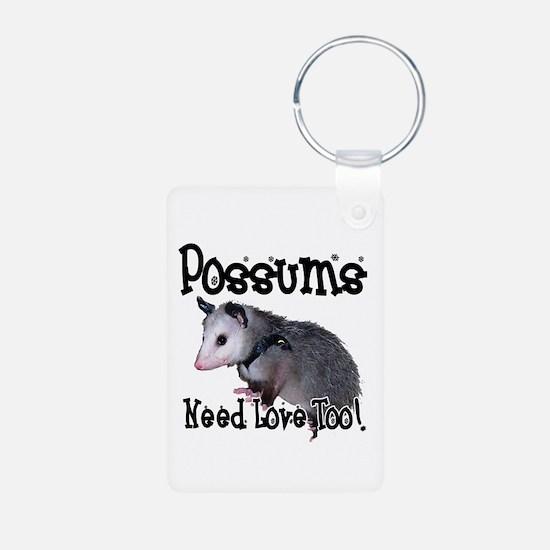 Possums Need Love Keychains
