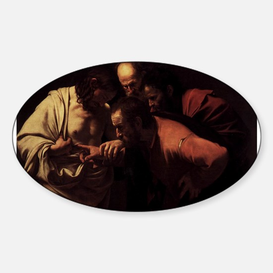 The Incredulity of Saint Thom Sticker (Oval)