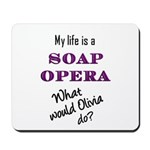 What Would Olivia Do? Mousepad