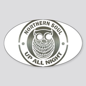Northern Soul up all night ow Sticker (Oval)