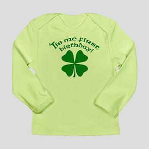 'Tis Me First Birthday Long Sleeve Infant T-Shirt