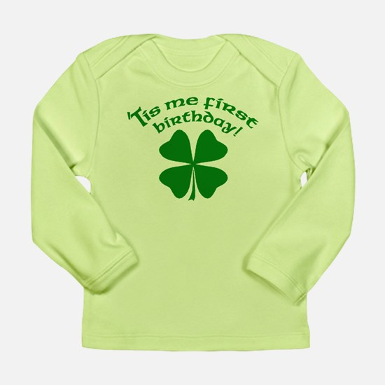 'Tis Me First Birthday Long Sleeve Infant T-Shirt
