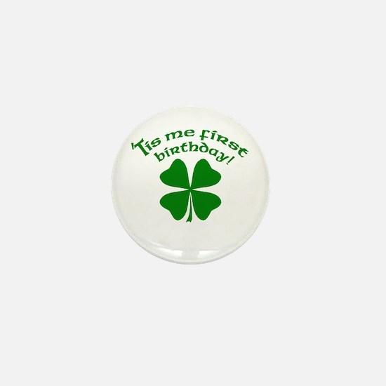 'Tis Me First Birthday Mini Button