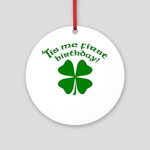 'Tis Me First Birthday Ornament (Round)