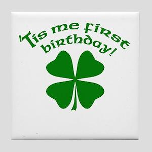 'Tis Me First Birthday Tile Coaster