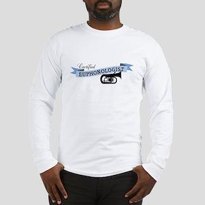 Euphonologist Long Sleeve T-Shirt