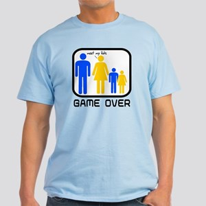 Game Over Marriage Married Ba Light T-Shirt