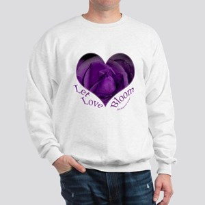 Jenny's Purple Roses, Let Love Bloom Sweatshirt
