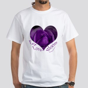 Jenny's Purple Roses, Let Love Bloom White T-Shirt