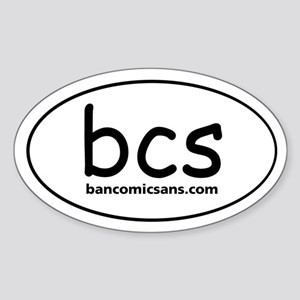 ban comic sans Oval Sticker