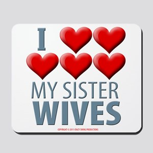 Sister Wives Mousepad
