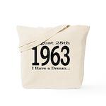 1963 - I Have a Dream Tote Bag