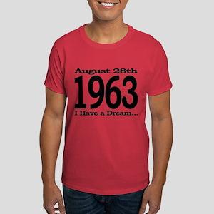 1963 - I Have a Dream Dark T-Shirt