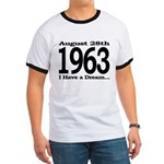 1963 - I Have a Dream Ringer T