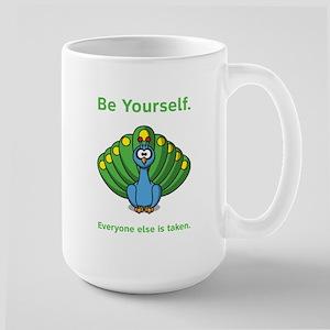 Be Yourself. Everyone else is Large Mug