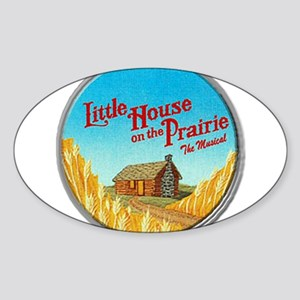 House on Prairie Ingalls Sticker (Oval)