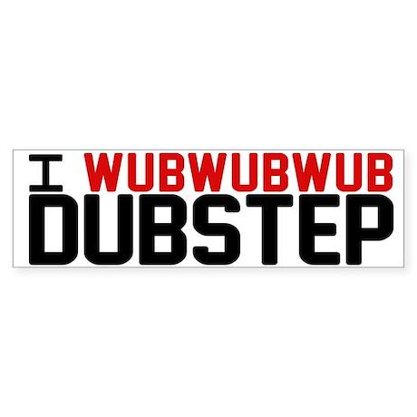 I WubWubWub Dubstep Sticker (Bumper)